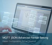 New EasyBuilder Pro Feature for cMT Series: MQTT JSON Advanced Format Setting