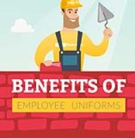 BENEFITS OF EMPLOYEE UNIFORMS