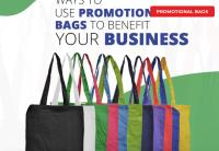 Ways to Use Promotional Bags to Benefit Your Business
