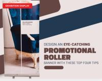 Design an Eye-Catching Promotional Roller Banner with These Top Four Tips