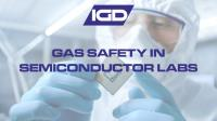 Gas Safety in Semiconductor Labs