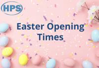 HPS Easter Opening Times 2019