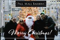 Christmas 2019 Opening Hours Pall Mall Barbers