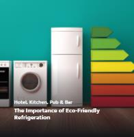 The Importance of Eco-Friendly Refrigeration