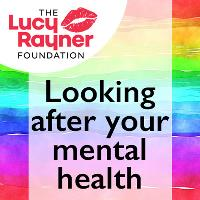COVID-19: 10 Top Tips from The Lucy Rayner Foundation looking after your mental health