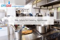 Gas Safety for Catering Appliances