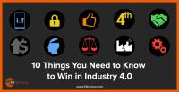 10 Things You Need to Know to Win in Industry 4.0