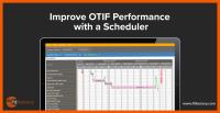 Improve OTIF Performance with a Scheduler