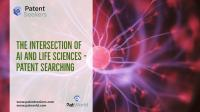 The Intersection of AI and Life Sciences – Patent Searching