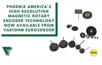 Phoenix America's robust, high resolution magnetic rotary encoder technology now available from Variohm EuroSensor