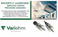 Pressure sensing with functional safety for hydrogen processing and storage systems: Variohm's SMO31H2 sensor now available in PL:d compliant version