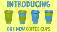 Introducing: Our New Coffee Cups