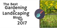 The Best Gardening & Landscaping Blogs of 2017