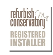 We are an approved refurbish my conservatory registered installer