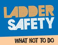 Ladder Safety : What Not To Do
