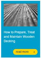 How to Prepare, Treat and Maintain Wooden Decking