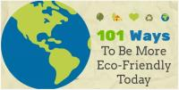101 Ways To Be More Eco-Friendly Today