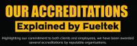 Our Accreditations Explained: By Fueltek