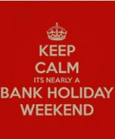 FIVE THINGS TO REMEMBER THIS BANK HOLIDAY