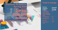 Save up to £150 on selected Pantone Graphics Products