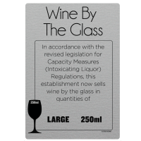 250ml Wine By The Glass Licensing & Bar Notice