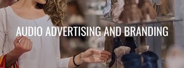 Audio Advertising Services In Maidstone