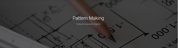 Specialist Pattern Making Services