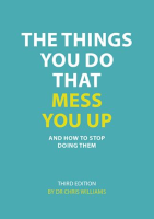The Things You Do That Mess You Up