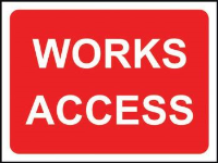 'Works Access' Temporary Road Sign with Frame, Zintec with channel (600mm x 450mm)