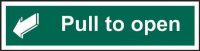 'Pull To Open' Sign, Non Adhesive Rigid 1mm PVC Board (300mm x 75mm)