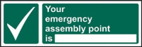 'Your Emergency Assembly Point Is' Sign, Non Adhesive Rigid 1mm PVC Board (600mm x 200mm)