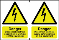 """""""Danger Disconnect Electrical Supply Before Working On This Equipment"""" Sign, Self-Adhesive Semi-Rigid PVC, 2 per sheet (300mm x 200mm)"""