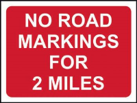 'No Road Markings for 2 Miles' Temporary Road Sign, Zintec without channel (1050mm x 750mm)
