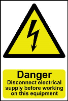 """""""Danger Disconnect Electrical Supply Before Working On This Equipment"""" Sign, Self-Adhesive Semi-Rigid PVC (200mm x 300mm)"""
