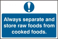 """Always Separate And Store Raw Foods From Cooked Foods"" Sign, Self-Adhesive Semi-Rigid PVC (300mm x 200mm)"