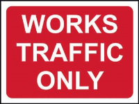 'Works Traffic Only' Temporary Road Sign with Frame, Zintec with channel (600mm x 450mm)
