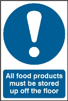 """""""All Food Products Must Be Stored Up Off The Floor"""" Sign, Self-Adhesive Semi-Rigid PVC (200mm x 300mm)"""