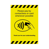 """""""Pay By Contactless Card Where Possible""""  Self Adhesive Sign A4 (Each)"""