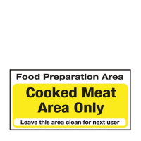 Cooked Meat Area Only  Self Adhesive Sign 100 x 200mm Yellow (Each)