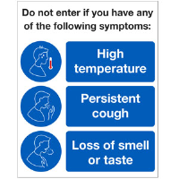 Do not enter if you have any of the following symptoms.
