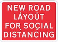 New road layout for social distancing (Quick Fit Traffic Sign)