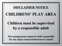 Disclaimer notice Childrens play area sign