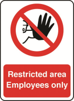 Restricted area, Employees only - window sticker