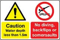 Water depth less than 1.5m. No diving, backfilps or somersaults multi-message water sign