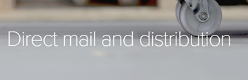Direct mail and distribution service