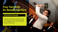 Four in-booth tactics to boost your exhibition stand design