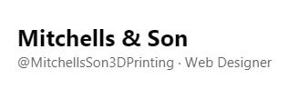 Mitchell and Son 3D Printing