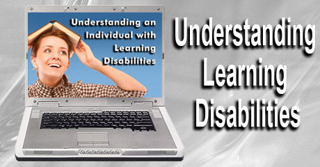 Understanding an Individual with Learning Disabilities e-learning Training Course