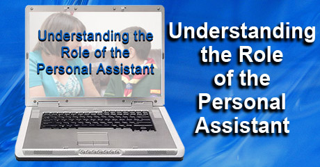 Understanding the Role of the Personal Assistant e-learning Training Course
