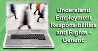 Understand Employment Responsibilities & Rights